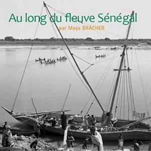 Au Long du Fleuve Sénégal – Editions Sansouire, 2014