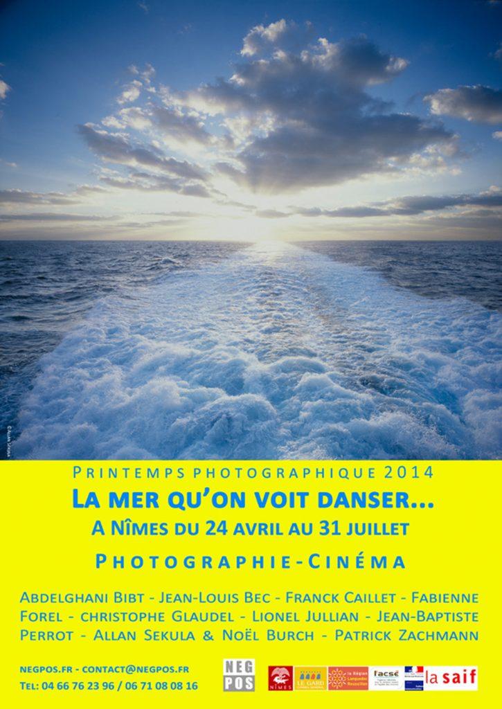 PRINTEMPS PHOTOGRAPHIQUE N°8 – 2014 – La mer qu'on voit danser…